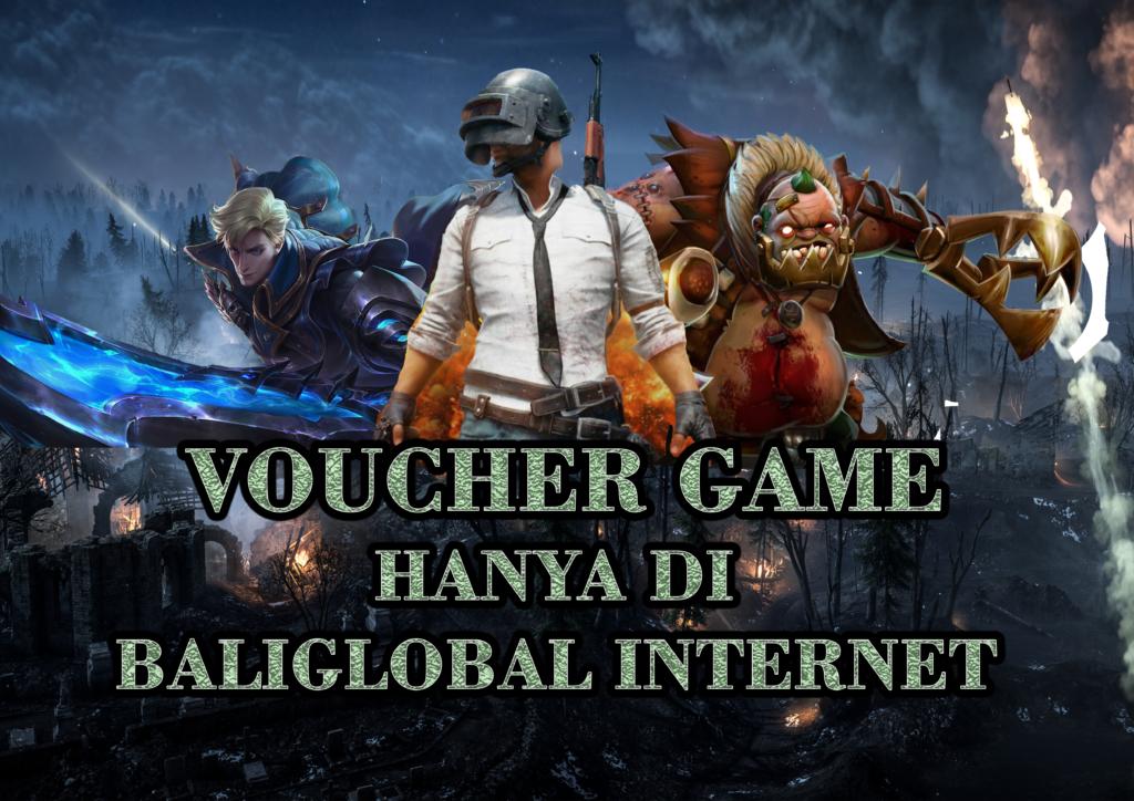 Voucher game sudah bisa dibeli di baliglobal internet